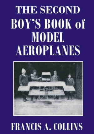 The Second Boy's Book of Model Aeroplanes.000007