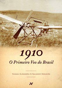 1erVueloLatam14.Susana Alexandria en Coautoria, com Salvador Nogueira, de '1910 - O primeiro voo do Brasil' (Aleph, 2010)