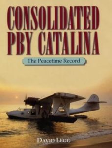 CatalinaLR92.Consolidated PBY Catalina - the Peacetime Record - David Legg.9781840372762-us-300