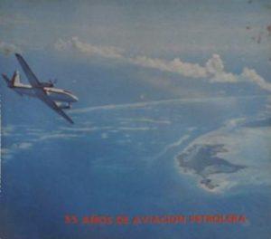 55 años de aviación petrolera : Cachipo al amanecer. Lagoven, 1985